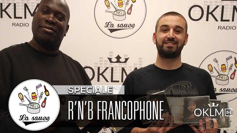 Quel est le meilleur album de R'n'B francophone de l'histoire ? - LaSauce sur OKLM Radio 27/03/18 {OKLM TV}