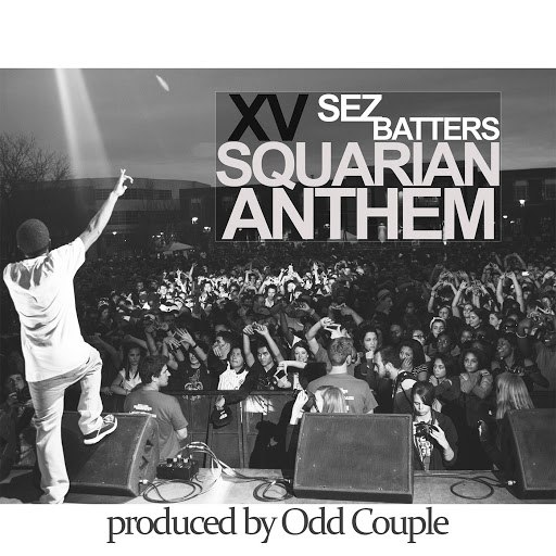 XV альбом Squarian Anthem (feat. Sez Batters)