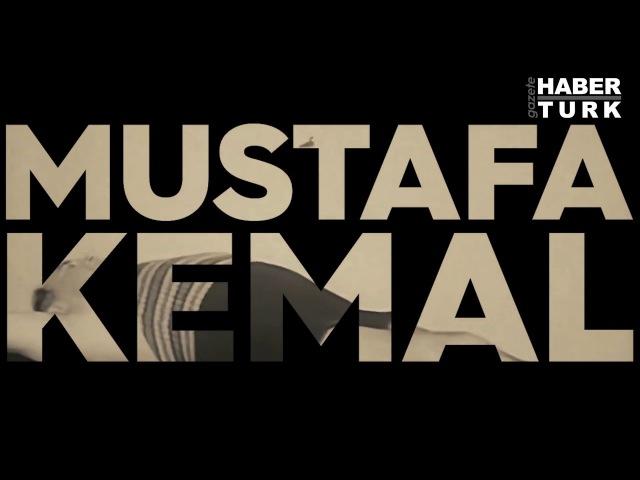 Mustafa Kemal Atatürkün sözleriyle Atatürk İki Mustafa Kemal vardır - 10 Kasım