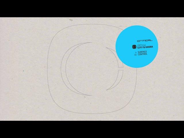 S.P.Y Kasra - Surface / Control - CRIT054