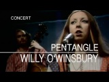 Pentangle - Willy O'Winsbury (Set Of Six ITV, 27.06.1972) OFFICIAL