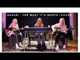 Bahari For What Its Worth (Buffalo Springfield Cover)