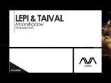 Lepi &amp Taival - Moonshadow Teaser