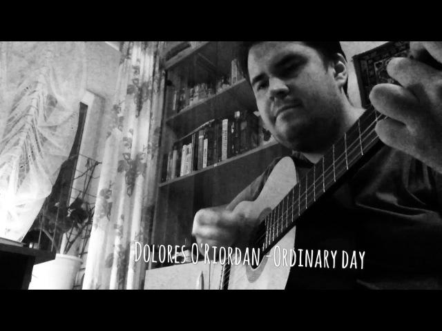 Dolores O'Riordan - Ordinary day.