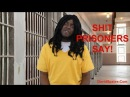 SH!T PRISONERS SAY !! 😂COMEDY😂 ( David Spates )