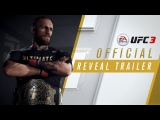 EA SPORTS UFC 3 | Official Reveal Trailer ea sports ufc 3 | official reveal trailer