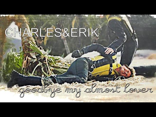 CharlesErik || goodbye my almost lover.