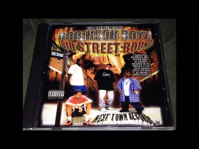 Robinson Boyz - If You Niggas Ain't Scaid (Feat. Bangwayne)