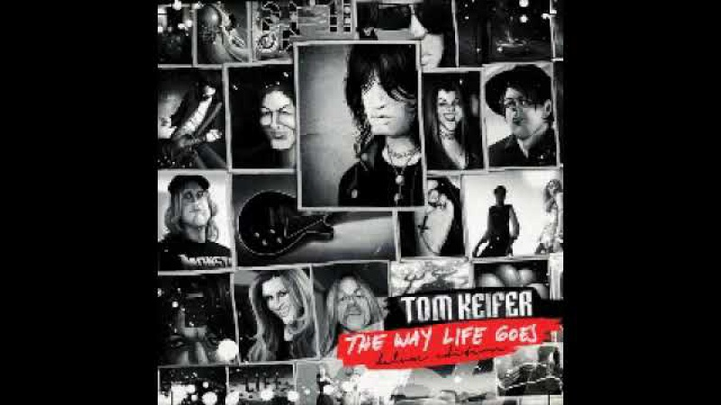 Tom Keifer - Nobody's Fool feat. Lzzy Hale - The Way Life Goes Deluxe Edition