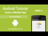 Android Tutorial Create a Weather App with Yahoo Weather API - Part 2 of 3