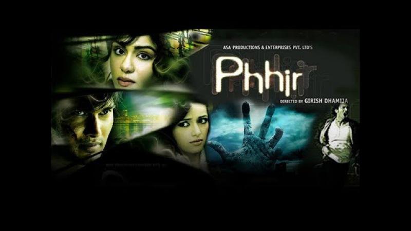 Phhir (2011) Full Hindi Horror Movie | Rajneesh Duggal, Adah Sharma