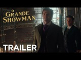 O Grande Showman Trailer 2 Oficial HD 20th Century FOX Portugal