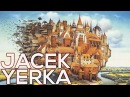 Jacek Yerka: A collection of 466 works