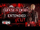 House of the Dead Scarlet Dawn Extended Cut