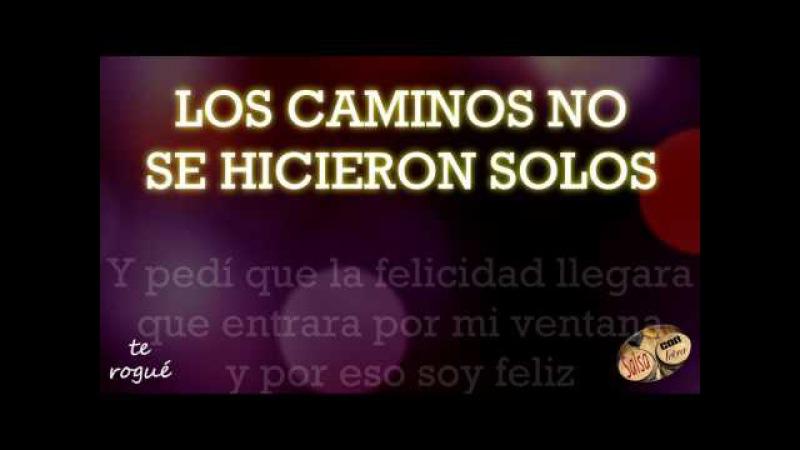 Te molesta que sea feliz - Cesar Pedroso y Tirso Duarteletra