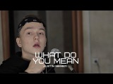 JUSTIN BIEBER - WHAT DO YOU MEAN (Acoustic cover by ZWUAGA)