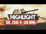 Highlight Объект 268/4   11k DMG & 5 FRG by EVOQ