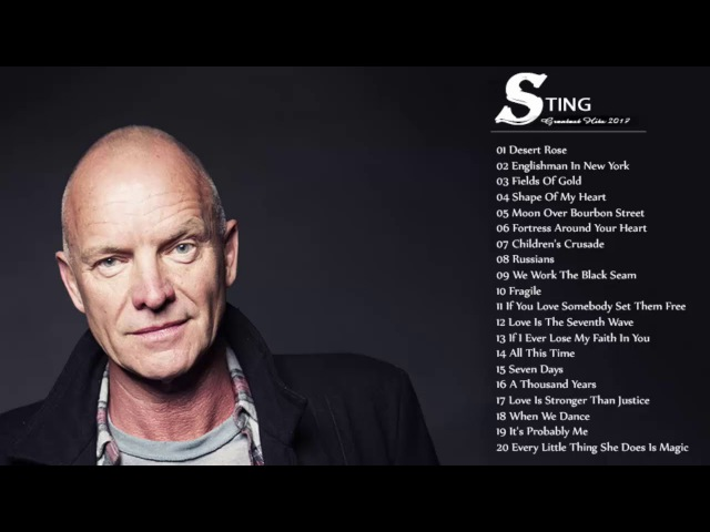 The Best Of Sting | Sting's Greatest Hits - Sting Collection 2017