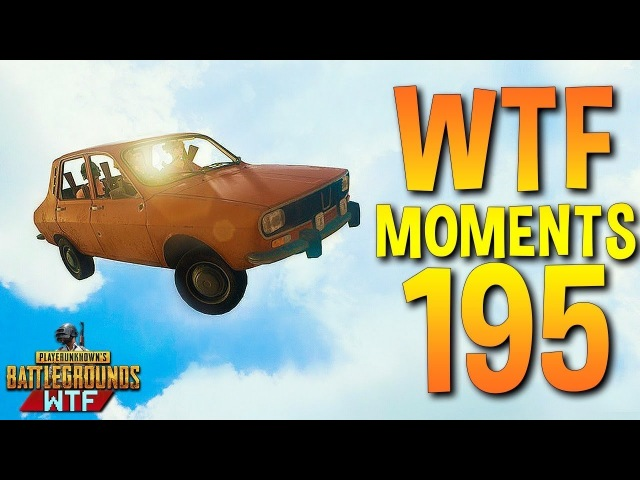PUBG Funny WTF Moments Highlights Ep 195 (playerunknown's battlegrounds Plays)