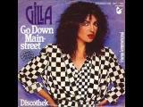 Gilla - Go Down Main Street 1980