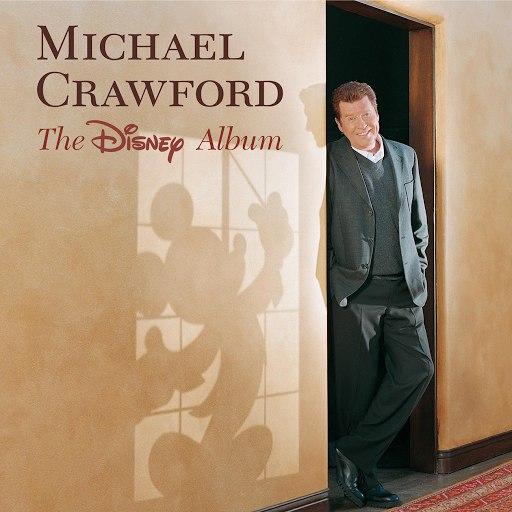 Michael Crawford альбом The Disney Album