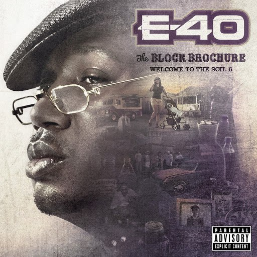 E-40 альбом The Block Brochure: Welcome To the Soil, Vol. 6