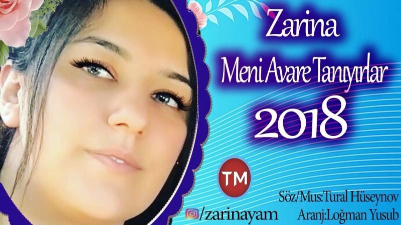 Zarina Meni Avare Taniyirlar 2018 Mahnı mp4