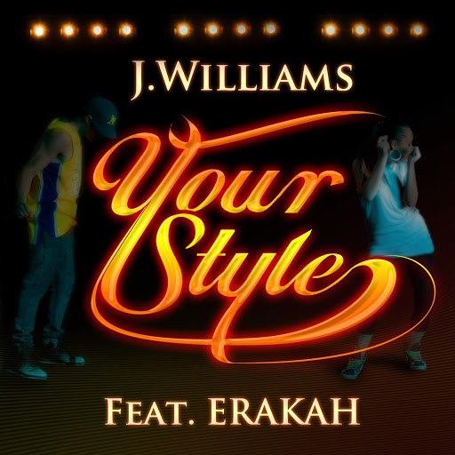 J.Williams альбом Your Style (feat. Erakah)