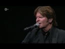 John Fogerty Creedence Clearwater Revival - Have You Ever Seen The Rain