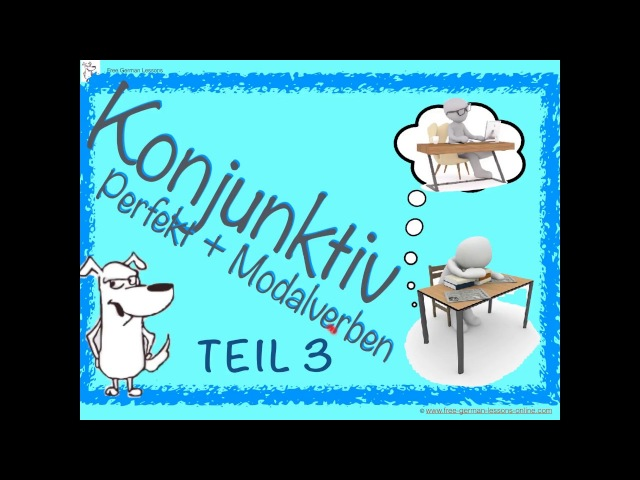 German Konjunktiv II - Past Tense Modal Verbs | Explanation | Exercises | English Subtitles