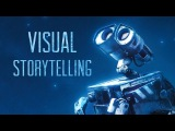 Wall-e How to Tell a Story Visually - Pixar Video Essay