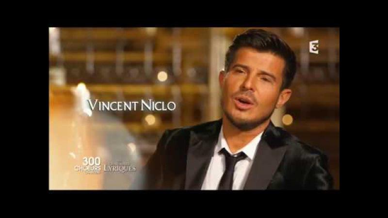 Vincent Niclo La Danza 300 Chœurs chantent les Grands Airs Lyriques (27102017)