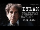 The Transformation of BOB DYLAN 1961-2016 Live 3D