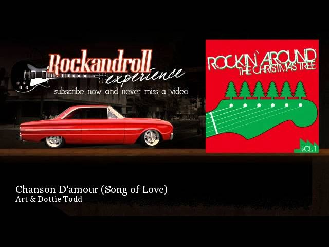 Art Dottie Todd - Chanson Damour - Song of Love - Rock N Roll Experience