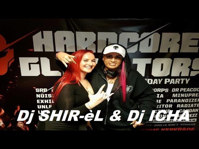Dj SHIR-èL Dj ICHA   RTC Hardcore Gladiators   live @ Hardcoreradio