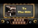 Golden Earring - To The Hilt - 1975 - ( Remastered HQ Audio )