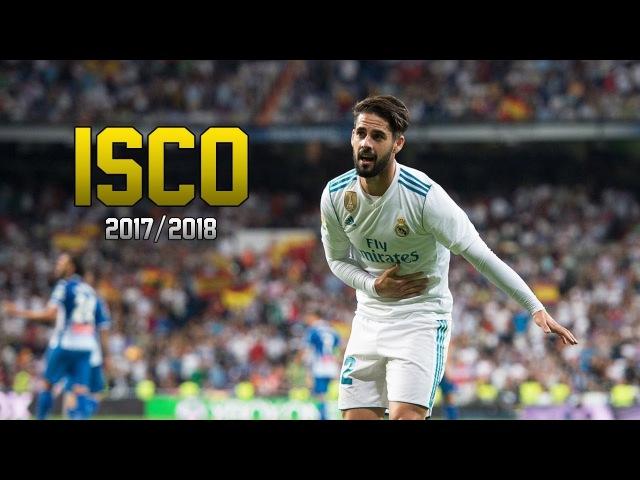 Isco Alarcon ● The Magician Dribbling, Skills, Goals ● 2017/2018