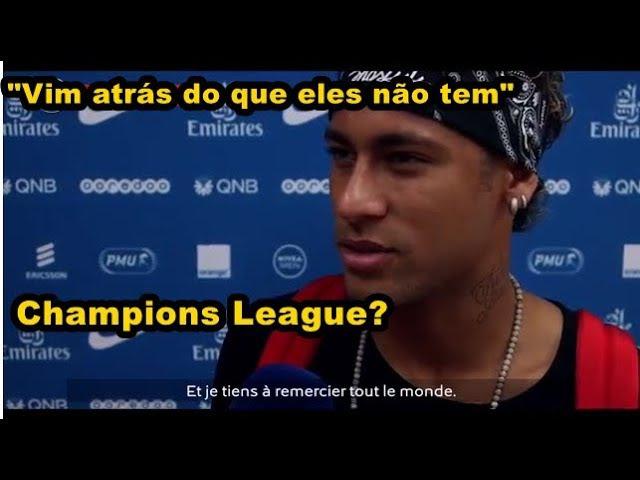 Neymar fala porque veio para PSG em entrevista para TV Globo Vim buscar o que eles não tem