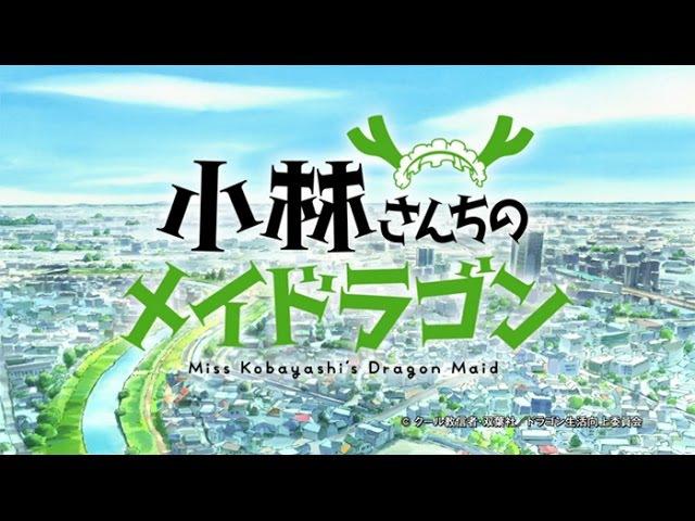 Miss Kobayashi's Dragon Maid - Opening