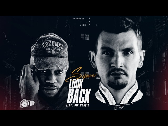 Sysuev Look Back (feat.Sip Marcel) (New Single 2018)