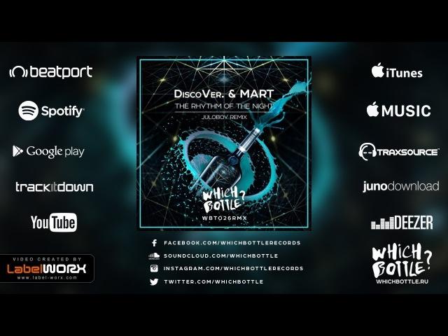 DiscoVer Mart The Rhythm Of The Night Juloboy Radio Edit