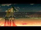 Baracuda - La Di Da (CLAWZ Bootleg)
