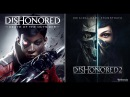 Dishonored: Death of the Outsider Dishonored 2 - Original Full Game Soundtrack