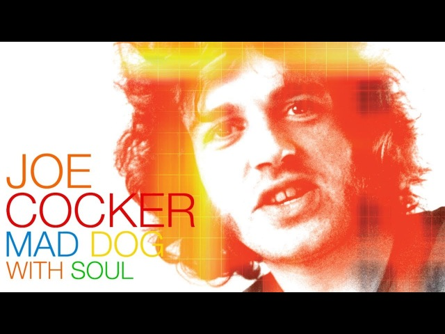 """Joe Cocker - Mad Dog With Soul"""" - Bande Annonce"""