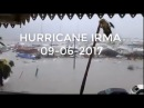 Video Hurricane Ouragan Irma 09-06-2017