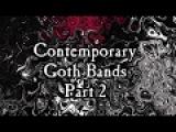Goth is Not Dead Part 2 - Modern Goth Playlist 2017 - Dark WavePost-PunkGothic Rock