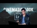 Cinematic color grading | Lightroom Tutorial
