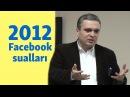 İlqar Məmmədov Facebook suallarına cavab verir 2012 Arxiv