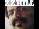 Z.Z. HILL - Universal Love (1978).wmv