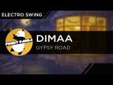 ElectroSWING Dimaa - Gypsy Road